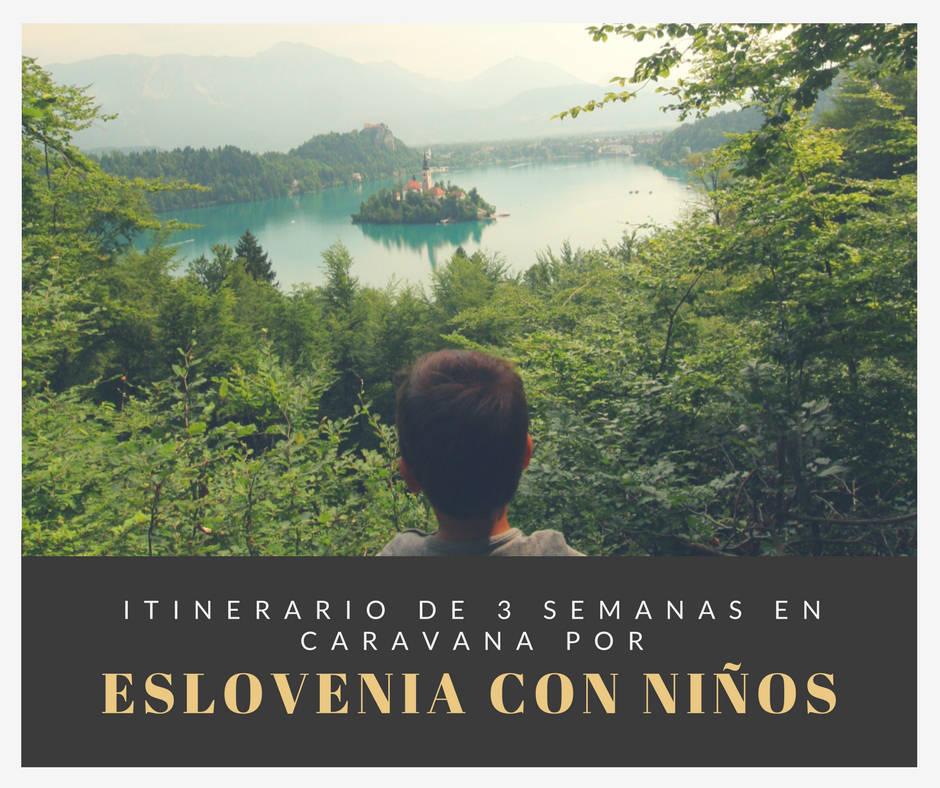 Itinerario de 3 semanas por Eslovenia con niños en caravan