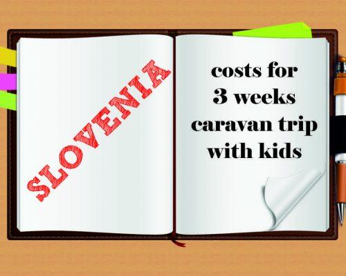 Gastos durante 3 semanas en caravana en Eslovenia con niños