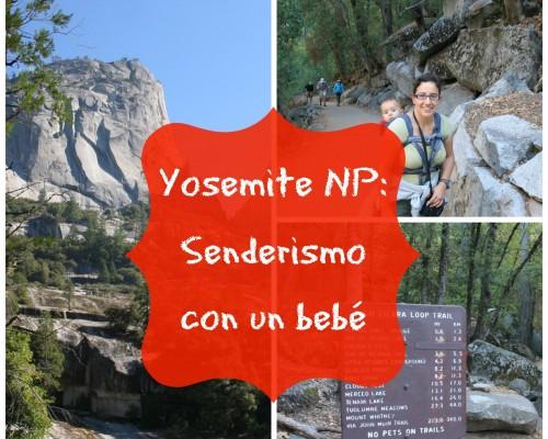 Senderismo con un bebe en Yosemite NP